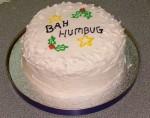Bah Humbug Cake